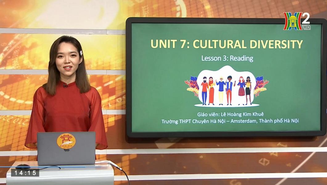 Tải sách: Unit 7 – Cultural Diversity – Tiết 3: Reading – Tiếng Anh 10