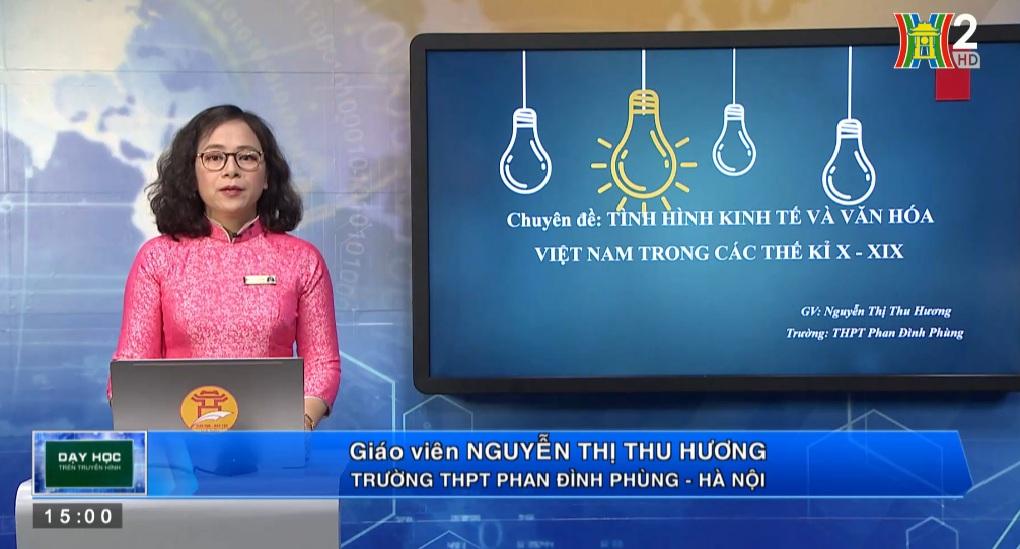 Tải sách: Tình Hình Kinh Tế Và Văn Hoá Việt Nam Trong Các Thế Kỷ X-XIX – Lịch Sử 10