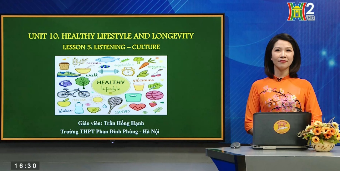 Tải sách: Unit 10: Healthy lifestyle and longevity – Lesson 5: Listening + Culture – Tiếng Anh 11