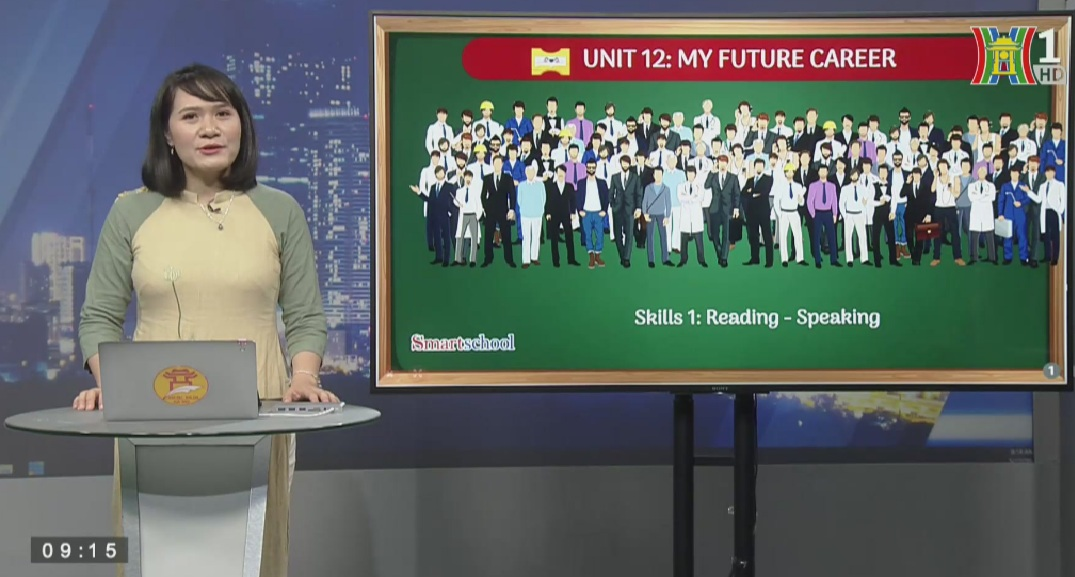 Tải sách: Unit 12 – My future career – Skills 1 Reading and Speaking – Tiếng Anh 9