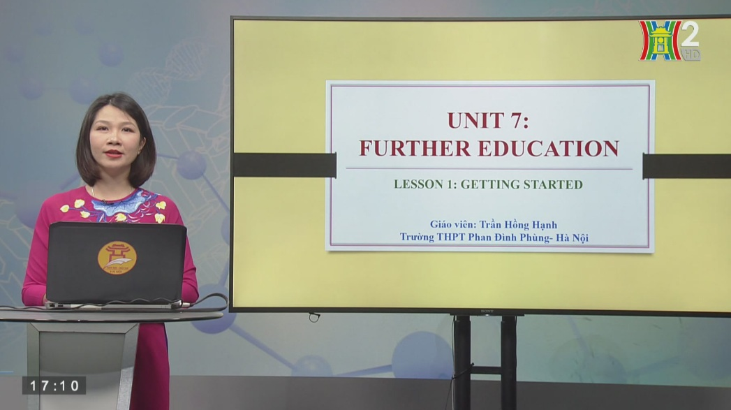 Tải sách: Unit 7: Further Education – Lesson 1: Getting started – Tiếng Anh 11