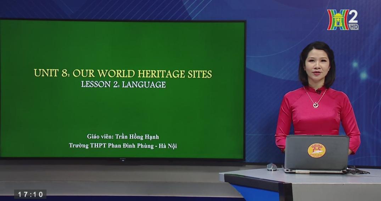 Tải sách: Unit 8: Our world heritage sites – Lesson 2: Language – Tiếng Anh 11