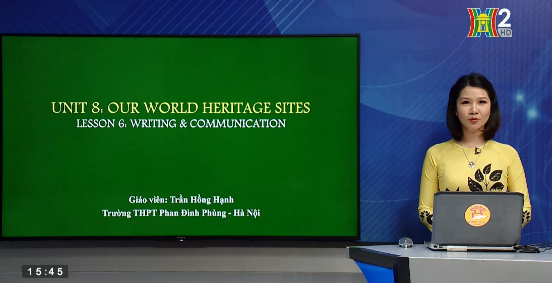 Tải sách: Unit 8: Our world heritage sites – Lesson 6: Writing + Communiction (HW: Looking back) – Tiếng Anh 11