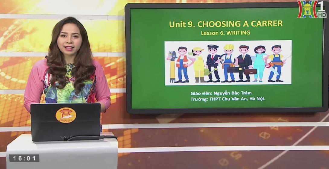 Tải sách: Unit 9 Choosing a Career – Lesson 6 Writing – Tiếng Anh 12