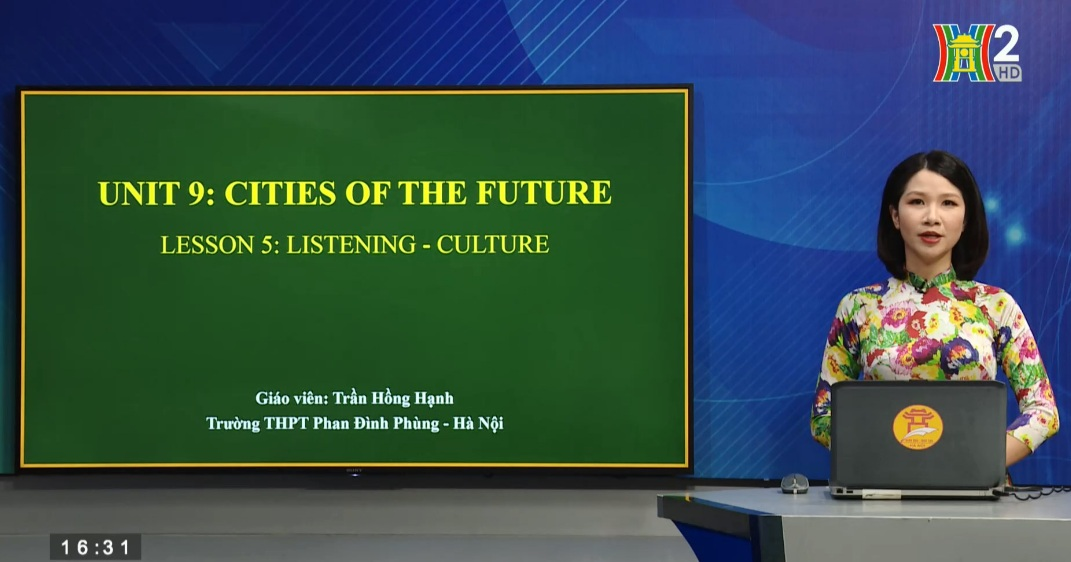 Tải sách: Unit 9 : Cities of the future – Lesson 5: Listening + Culture – Tiếng Anh 11