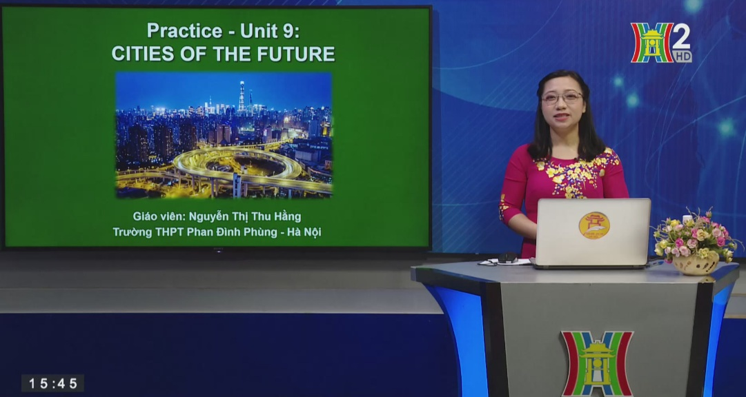 Tải sách: Unit 9: Practice – Cities of the future – Tiếng Anh 11