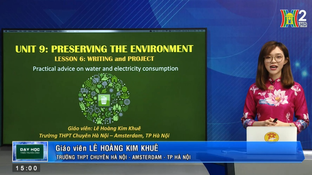 Tải sách: Unit 9: Preserving the environment ( Lesson 6: Writing + Project ) – Tiếng Anh 10