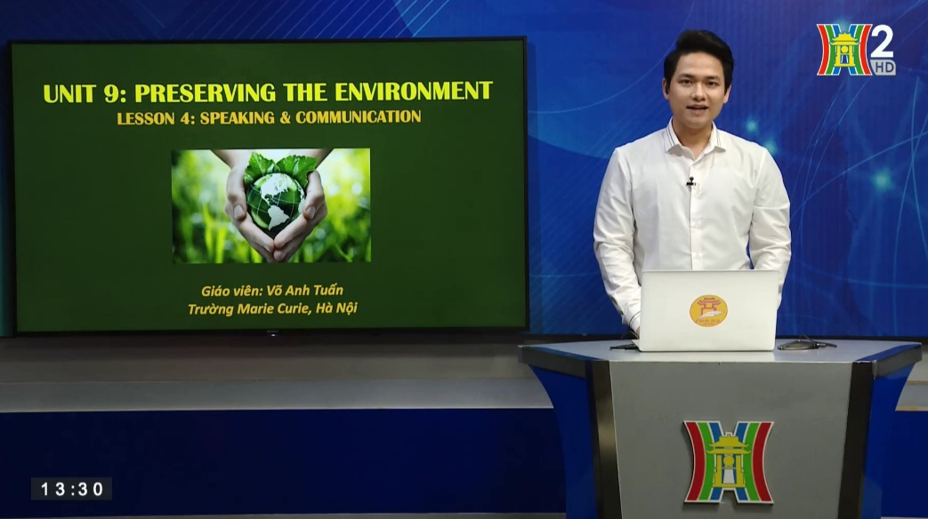 Tải sách: Unit 9: Preserving the environment ( Lesson4: Spearking & Communication ) – Tiếng Anh 10
