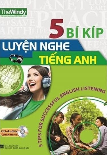 Tải sách: 5 Bí Kíp Luyện Nghe Tiếng Anh Full Audio (Bản Đẹp Nhất)