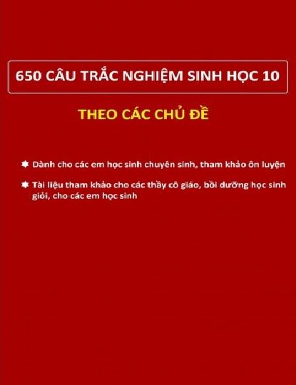 Tải sách: 650 Câu Trắc Nghiệm Sinh Học 10 Theo Các Chủ Đề (Bản Đẹp Nhất)