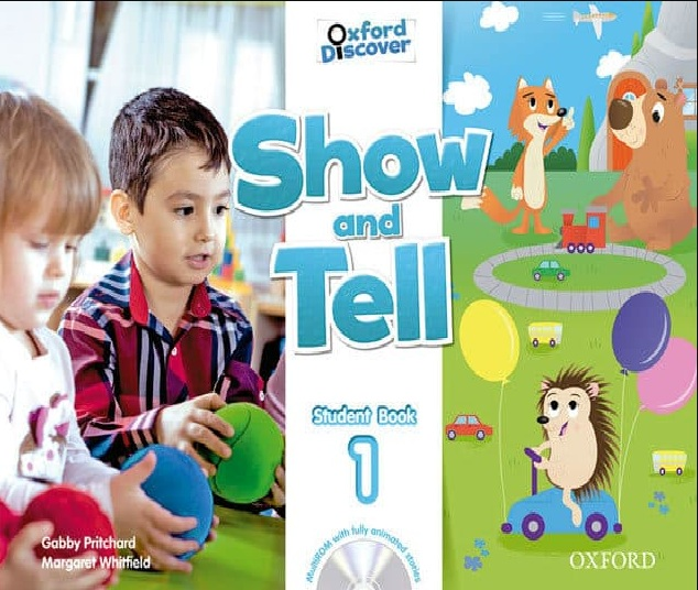 Tải sách: Show And Tell 1 Student Book (Bản Đẹp Nhất)